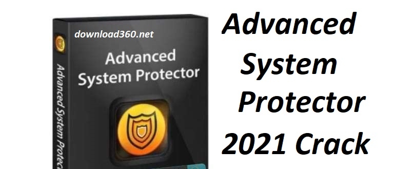 Advanced System Protector 2021 Crack
